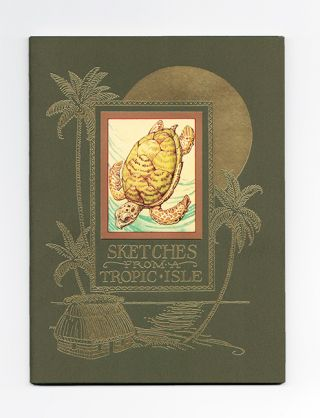 Sketches From A Tropic Isle - 1st Edition/1st Printing. Charles Van Sandwyk