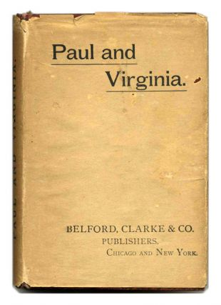 Paul And Virginia; History Of Rasselas, Vicar Of Wakefield. Bernardin De Saint Pierre, Samuel Johnson, Oliver Goldsmith.