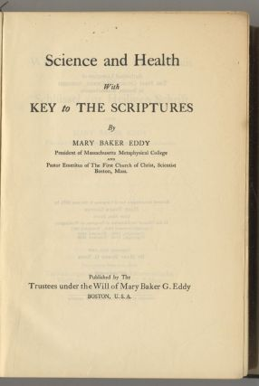 Science And Health With Key To The Scriptures. Mary Baker Eddy