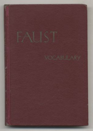 Goethe's Faust A Complete German-english Vocabulary
