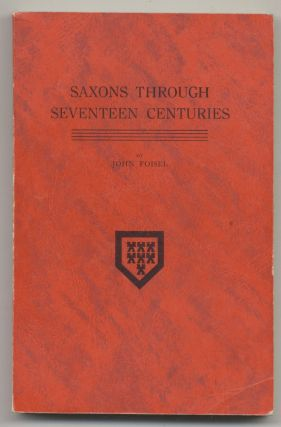 Saxons Through Seventeen Centuries