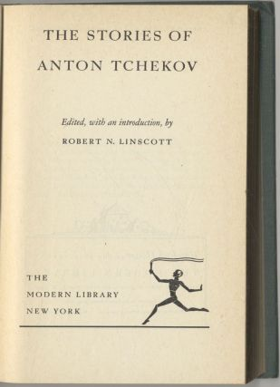 The Stories Of Anton Tchekov. Rober N. Linscott