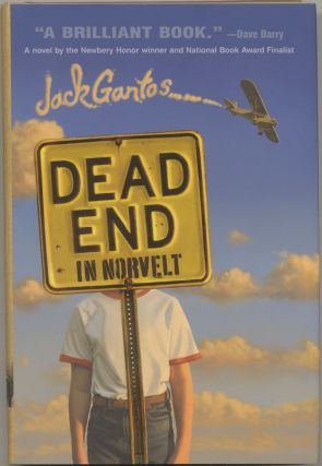 Dead End In Norvelt First Edition/first Printing. Jack Gantos