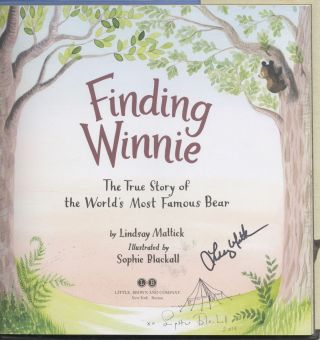 Finding Winnie: The True Story Of The World's Most Famous Bear First Edition/first Printing