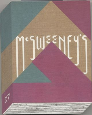 McSweeney's Quarterly Concern, Issue 37. Dave Eggers