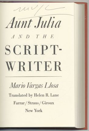 Aunt Julia And The Scriptwriter - 1st US Edition/1st Printing