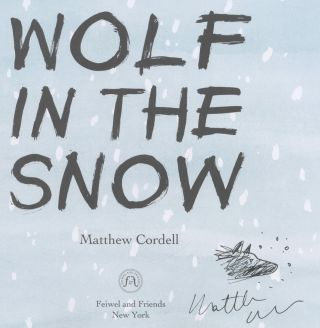 Wolf In The Snow - First Edition/first Printing