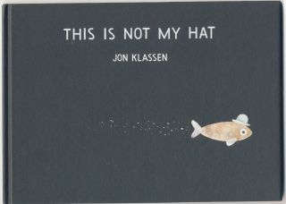 This Is Not My Hat - 1st Edition/1st Printing