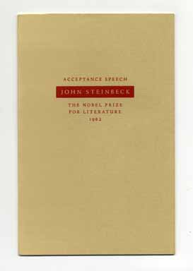 Acceptance Speech The Nobel Prize For Literature, 1962 - 1st Edition/1st Printing. John Steinbeck