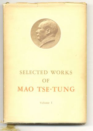 The Selected Works Of Mao Tse-tung - 1st Edition/1st Printing. Mao Tse-Tung