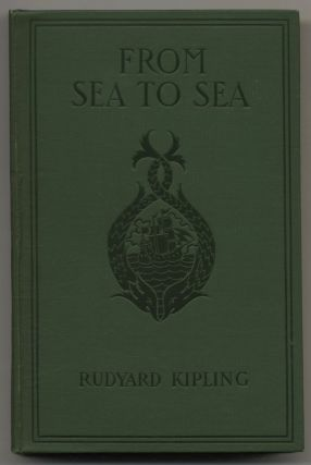 From Sea To Sea - 1st Edition/1st Printing. Rudyard Kipling