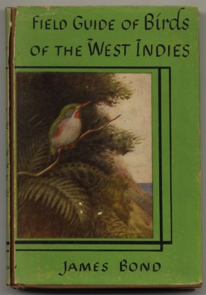 The Field Guide Of Birds Of The West Indies. James Bond