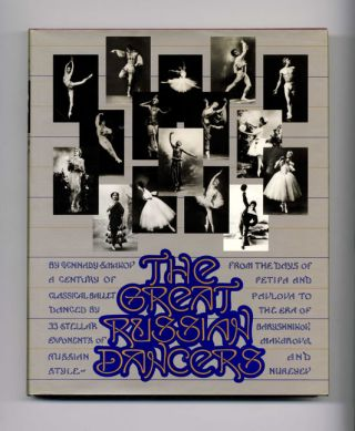 The Great Russian Dancers - 1st Edition/1st Printing