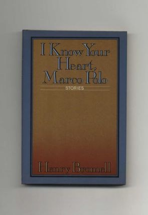 I Know Your Heart, Marco Polo: Stories - 1st Edition/1st Printing