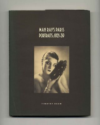 Man Ray's Paris; Portraits: 1921-39 - 1st Edition/1st Printing