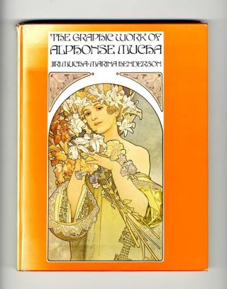 The Graphic Work Of Alphonse Mucha - 1st Edition/1st Printing