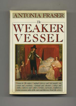The Weaker Vessel - 1st US Edition/1st Printing