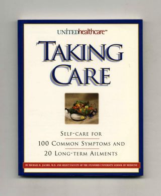 Taking Care. Michael B. et. al Jacobs Md
