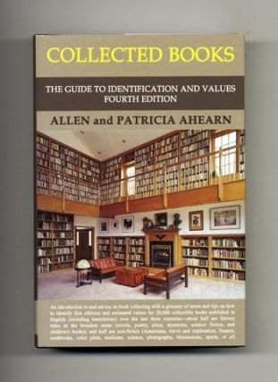Collected Books; The Guide To Identification And Values - 1st Edition/1st Printing