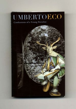 Confessions Of A Young Novelist - 1st US Edition/1st Printing. Umberto Eco.
