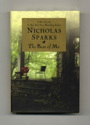 The Best Of Me - 1st Edition/1st Printing. Nicholas Sparks.