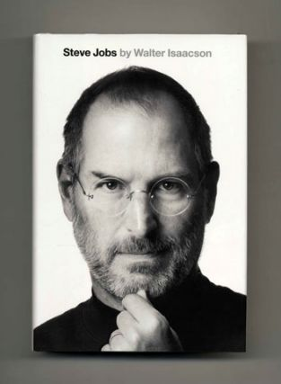 Steve Jobs - 1st Edition/1st Printing. Walter Isaacson