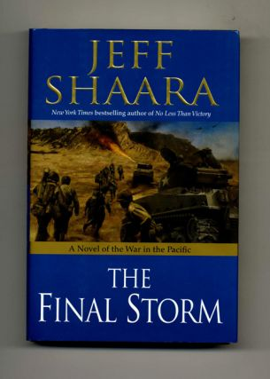 The Final Storm - 1st Edition/1st Printing. Jeff M. Shaara