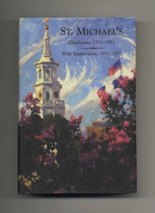 St. Michael's; Charleston, 1751-1951; With Supplements 1951-2000
