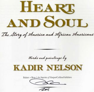 Heart And Soul, A Story Of America And African American - 1st Edition/1st Printing