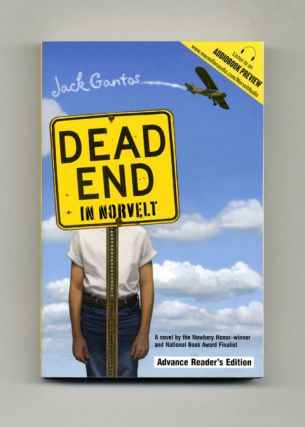 Dead End In Norvelt - Advance Reader's Edition. Jack Gantos