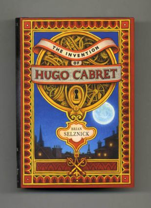The Invention Of Hugo Cabret - 1st Edition/1st Printing. Brian Selznick