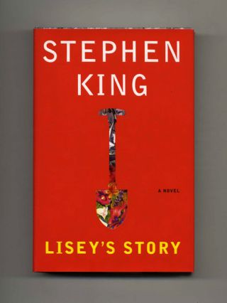 Lisey's Story - 1st Edition/1st Printing. Stephen King.