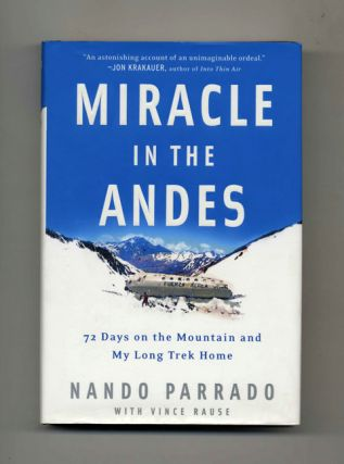 Miracle In The Andes - 1st Edition/1st Printing