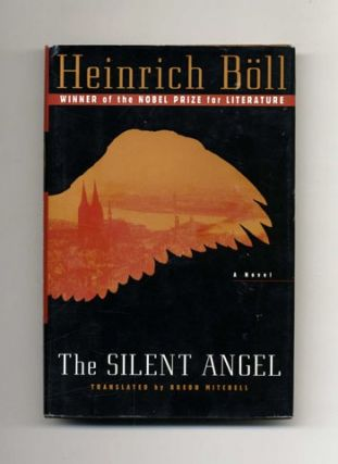 The Silent Angel - 1st US Edition/1st Printing. Heinrich Böll