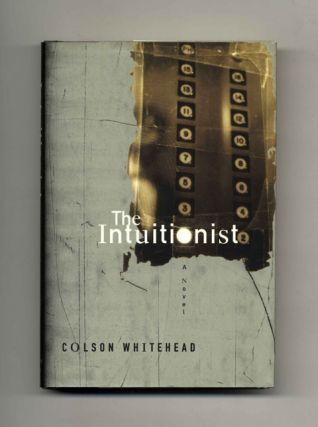 The Intuitionist - 1st Edition/1st Printing
