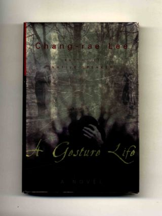 A Gesture Life - 1st Edition/1st Printing