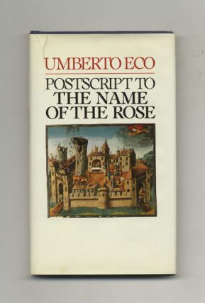 Postscript to the Name of the Rose - 1st US Edition/1st Printing. Umberto Eco.