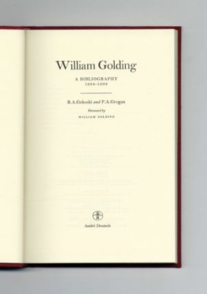 William Golding; A Bibliography 1934 - 1993 - 1st Edition/1st Printing