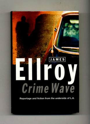 Crime Wave - 1st Edition/1st Impression