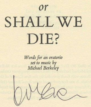 Or Shall We Die? - 1st Edition/1st Printing. Ian McEwan