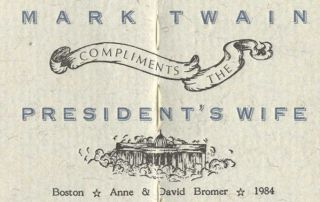 Mark Twain Compliments The President's Wife - 1st Edition. Mark Twain, Mark Swain Samuel...