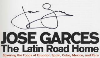 The Latin Road Home - 1st Edition/1st Printing. Jose Garces