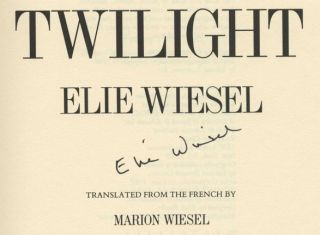 Twilight - 1st Edition/1st Printing. Elie Wiesel.