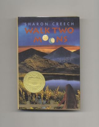 Walk Two Moons - 1st Edition/1st Printing. Sharon Creech.