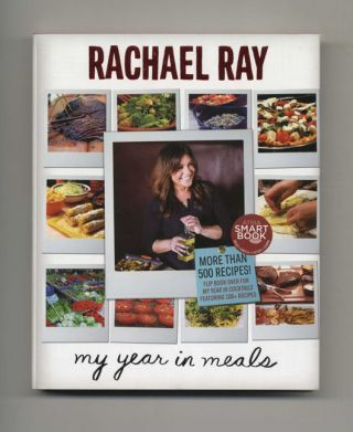 My Year In Meals; My Year In Cocktails - 1st Edition/1st Printing. Rachael Ray, John Cusimano