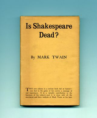 Is Shakespeare Dead? - 1st Edition/1st Printing. Mark Twain, Samuel Langhorne Clemens