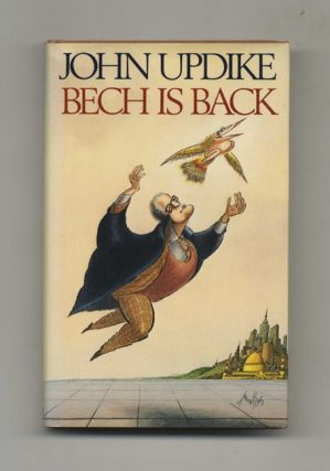 Bech Is Back - 1st Edition/1st Printing. John Updike