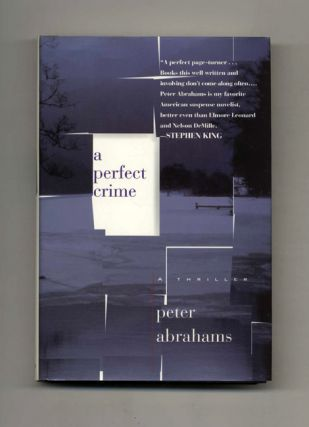 A Perfect Crime - 1st Edition/1st Printing. Peter Abrahams