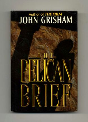 The Pelican Brief - 1st Edition/1st Printing