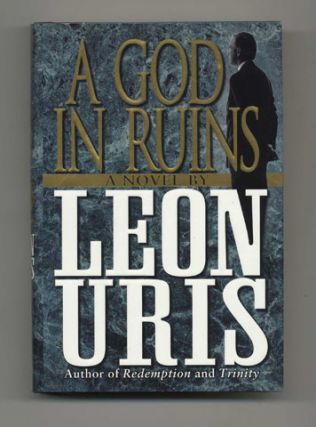 A God in Ruins - 1st Edition/1st Printing. Leon Uris